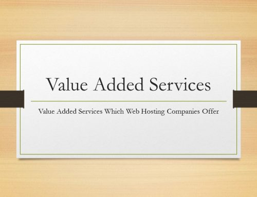 Value added services which web hosting companies also offer